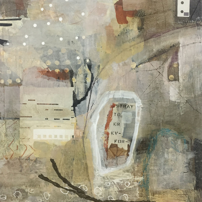 """Janet Jaffke acrylic mixed media painting """"Forever to Stray"""""""